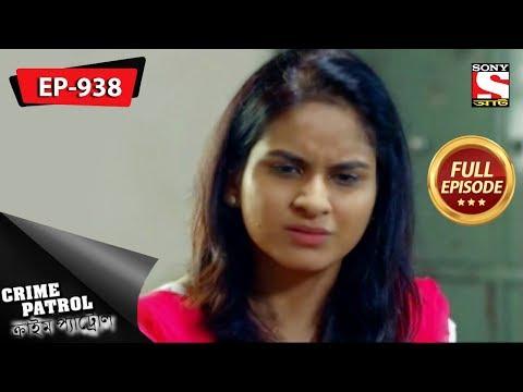 Xxx Mp4 Crime Patrol Bengali Full Episode 938 18th November 2018 3gp Sex