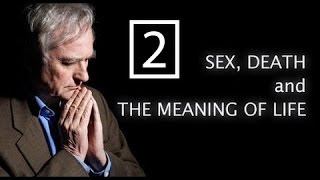 RICHARD DAWKINS | SEX, DEATH AND THE MEANING OF LIFE - Episode 2