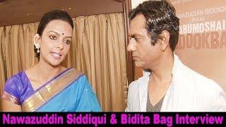 Bidita Bag Interview For Film Babumoshai Bandookbaaz