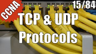 CCNA/CCENT 200-120: TCP and UDP Protocols 15/84 Free Video Training Course