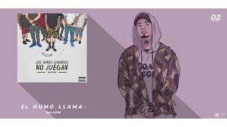 2.- El Humo Me Llama // Gera MXM