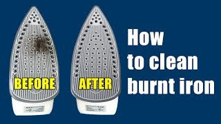 How to clean burnt iron bottom | Easy way to remove burnt fabric from an iron