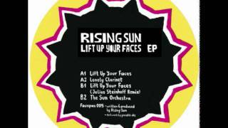 Rising Sun - Lift Up Your Faces