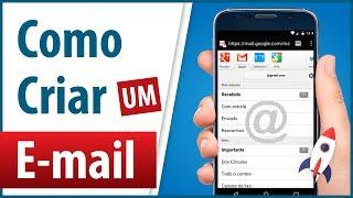 Como Criar um Email pelo Celular 2017/2018 Passo-a-Passo Completo | Método Rápido - BEM EXPLICADO