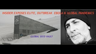 Insider Exposes Elite, Outbreak, Ebola & Global Domination - Derek Broes