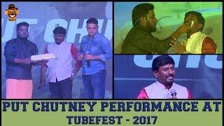 Put Chutney Performance at TubeFest 2017   Smile Settai