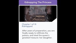Chapters Interactive Stories - Kidnapping The Princess Chapter 1