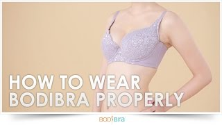 How to wear BodiBra correctly?
