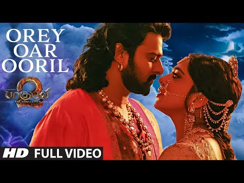 Orey Oar Ooril Full Video Song || Baahubali 2 Tamil || Prabhas,Rana,Anushka Shetty,Tamannaah