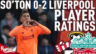 Firmino, VVD & Salah Get 9s! | Southampton v Liverpool 0-2 | Player Ratings