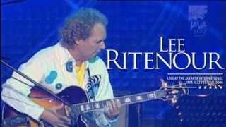 "Lee Ritenour ""A Little Bumpin''"" Live at Java Jazz Festival 2006"