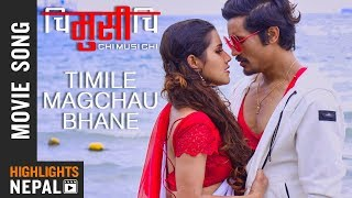 Timile Magchhau Bhane Mutu | New Nepali Movie CHI MUSI CHI Song 2018 | Sunil Chhetri, Alisha Sharma