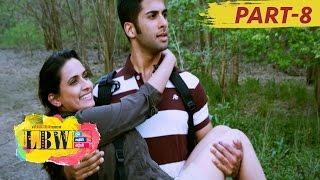 LBW ( Life Before Wedding ) Full Movie Part 8 || Asif, Rohan, Abhijeet, Chinmayi
