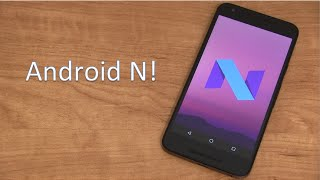 Android N Developer Preview Review!