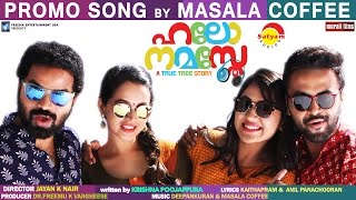 Hello Namasthe | Promo Song by Masala Coffee | Vinay Forrt | Bhavana | Miya | Sanju