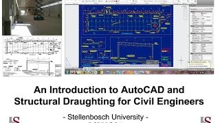 Intro to AutoCAD & Structural Draughting for Civil Engineers: Tutorial 1 - General CAD info