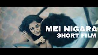 MEI NIGARA TAMIL SHORT FILM DIRECTED BY SUBHASH KARTHIK