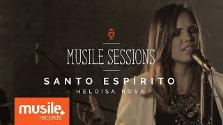 Heloisa Rosa - Santo Espírito