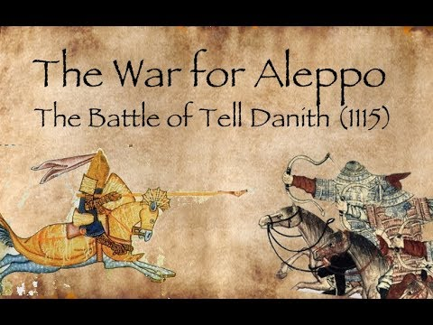 Xxx Mp4 The Battle Of Tell Danith 1115 War For Aleppo 1 CRUSADES DOCUMENTARY 3gp Sex