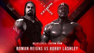 WWE 2K18 Bobby Lashley vs Roman Reigns | EXTREME RULES 2018 Full Match
