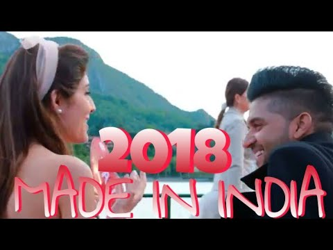 Xxx Mp4 Guru Randhawa Made In India New Video Song 2018 New June 2018 3gp Sex