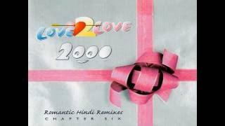 Love 2 Love 2000: Romantic Hindi Remixes (Rishi Rich) - Dil Mera Churaya Kyun [2000]