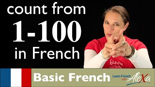 French numbers 1-100 (Learn French With Alexa)