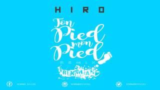 Rekman Seller   Ton Pied, Mon Pied HIRO   Remix