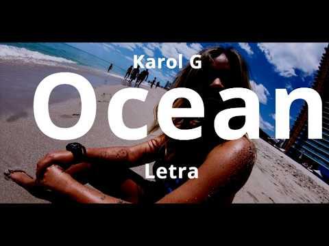 Karol G Ocean Letra