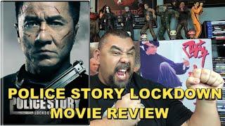 The Movie Dojo Episode 9 (Police Story Lockdown Movie Review)