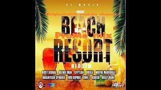 Beach Resort Riddim Mix (2018➔Sep) Feat. Busy Signal, Beenie Man, Gyptian, Bugle, Don1. +More [FULL]