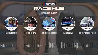 NASCAR Race Hub Audio Podcast (9.12.17) | NASCAR RACE HUB