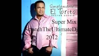 Hector Acosta El Torito Super Mix