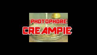 Photophore Creampie