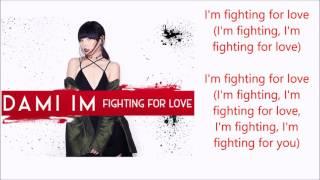 Dami Im - Fighting For Love (New Single 2016) - lyrics