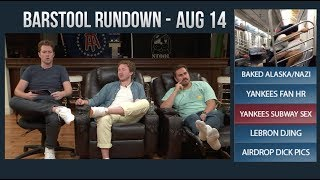 Barstool Rundown - August 14, 2017