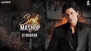 SHAH RUKH KHAN (MASHUP) DJ DHARAK
