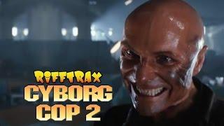 Cyborg Cop 2 (RiffTrax Trailer)