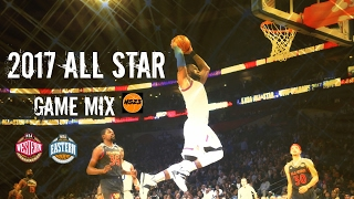 2017 NBA All Star Game Mix -