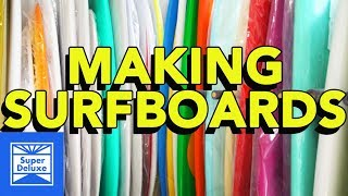 Making Surfboards | Stoned Mode