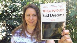 Victoria's Book Review: Bad Dreams by Tessa Hadley