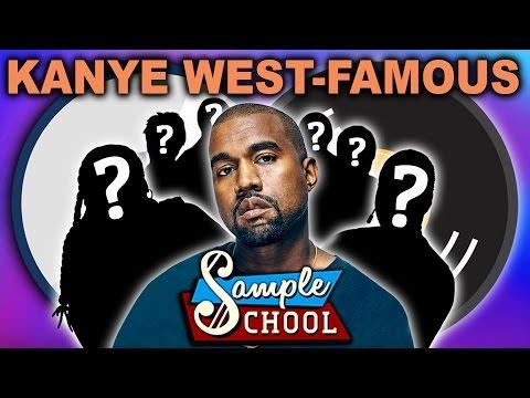 KANYE WEST - FAMOUS: SAMPLE SCHOOL