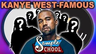 SAMPLE SCHOOL: KANYE WEST - FAMOUS - SEASON FINALE