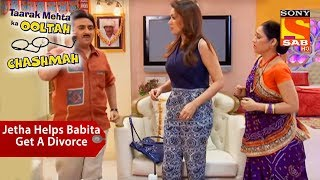 Jethalal Helps Babita Get A Divorce | Taarak Mehta Ka Ooltah Chashmah