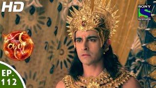 Suryaputra Karn - सूर्यपुत्र कर्ण - Episode 112 - 7th December, 2015