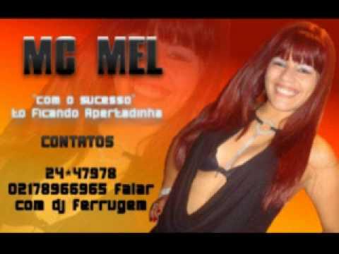 TO FICANDO APERTADINHA MC MEL LANÇAMENTO 2010