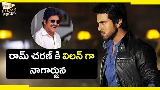 Nagarjuna's Negative Role in Ram Charan's Upcoming Movie