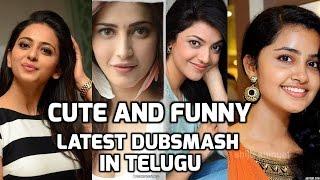 Telugu Heroines Latest cute and funny Dubsmash in Telugu