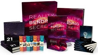 Reality Bending Secrets Review- Does It Work or Scam?