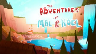The Adventures of Mal & Noel Animated Series Prototype Pitch